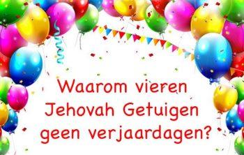 Verjaardagen en Jehova Getuigen