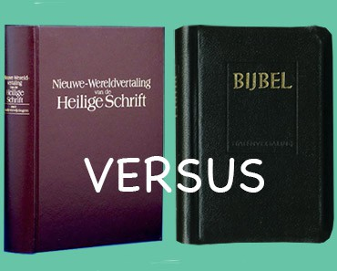 Bijbelvertalingen Jehova Getuigen bijbel aangepast aan eigen leer